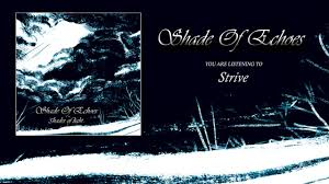 Shades Of Light Com shade of echoes strive youtube
