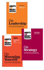 Hbr S 10 Must Reads by Hbr S 10 Must Reads Leader S Collection 3 Books Ebook By Harvard
