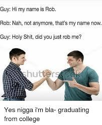 Hi My Name Is Meme - 25 best memes about hi my name is hi my name is memes