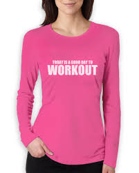 Gym Meme Shirts - a good day to workout women long sleeve t shirt gym training