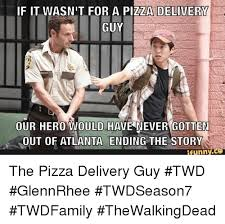 Pizza Delivery Meme - if it wasnit for a pizza delivery guy our hero would have never