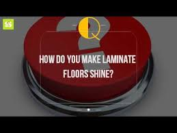 how to your wood laminate floors shine