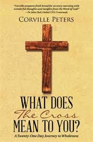 what does the cross to you a twenty one day journey to