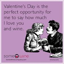 Valentines Day Ecards Meme - funny wine memes ecards someecards