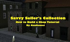 Build A Shop Aznsensei U0027s Sims 3 Store Blog Savvy Seller U0027s Collection Tutorial