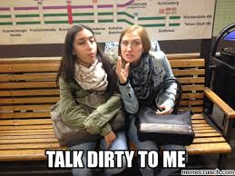 Talk Dirty Meme - talk dirty meme 28 images talk dirty to me viral viral videos