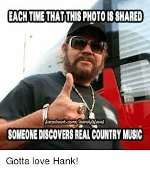Country Music Memes - 25 best memes about real country music real country music memes