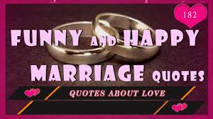 happy marriage quotes quotes and happy marriage quotes with images