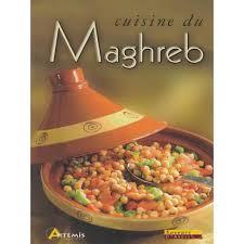 cuisine du maghreb cuisine du maghreb librairie sana com