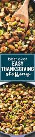 Pepperidge Farm Dressing Recipes Thanksgiving The 25 Best Ideas About Thanksgiving Stuffing On Pinterest