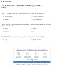 quiz u0026 worksheet prison overcrowding causes u0026 effects study com