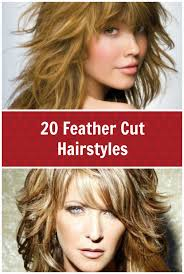 hair styles cut hair in layers and make curls or flicks 20 feather cut hairstyles for long medium and short hair great