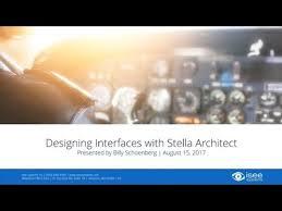stella architect designing interfaces with stella architect youtube