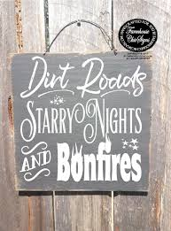 country home decor signs dirt road sign country decor country home decor bonfire signs
