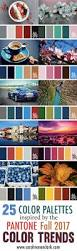 pantone fall 2017 color trends report erika firm pretty color