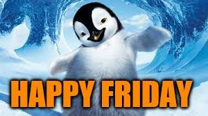 Happy Friday Memes - happy friday penguin imgflip