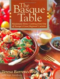 cuisine basque the basque table home cooking from one of europe s great