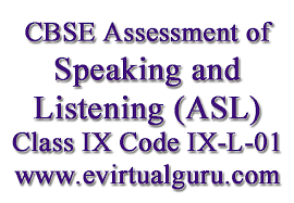 cbse assessment of speaking and listening asl audio scripts