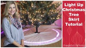 light up christmas skirt diy christmas tree skirt tutorial with lights youtube