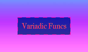 Golang Map Ultimate Guide To Go Variadic Funcs U2013 Learn Go Programming