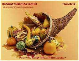 thanksgiving weekend canada fall 2015 newsletter praise him ministries