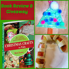 crafty moms share christmas crafts for kids ebook review u0026 giveaway