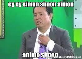 Simon Meme - ey ey simon simon simon animo simon meme de sammy 8 imagenes
