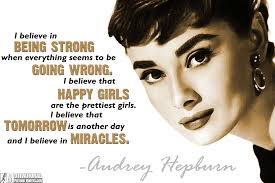 Audrey Hepburn Love Quotes by 30 Inspirational Quotes About Being Strong With Images Insbright