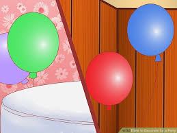how to decorate for a party 15 steps with pictures wikihow