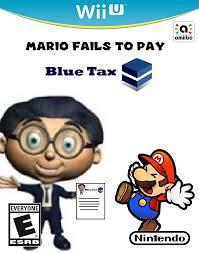 Wii U Meme - mario fails to pay blue tax meme by logomaxproductions on deviantart