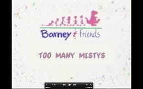 too many mistys custom barney wiki fandom powered by wikia
