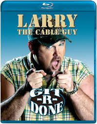 Cable Guy Meme - com larry the cable guy git r done blu ray larry the