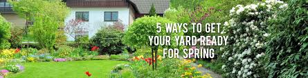 5 ways to get your yard ready for spring rc willey blog