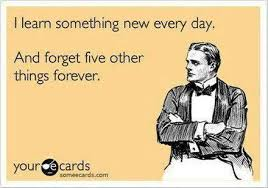 Funny Ecard Memes - ecard i learn something new every day