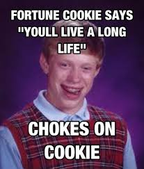 Badluck Brian Meme - bad luck brian and fortune cookies