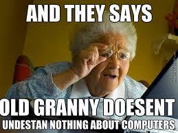 Meme Grandmother - funny grandmother by jokexd meme center