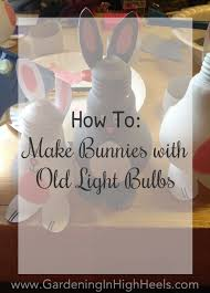 what to do with old light bulbs light bulbs archives gardening in high heels