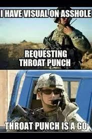 Throat Punch Meme - 41 best sometimes ya just gotta throat punch em images on