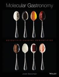 molecular cuisine book molecular gastronomy scientific cuisine demystified professional