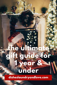 the ultimate gift guide for 1 year and under looking for the