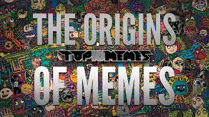 Memes Origin - the origins of memes youtube