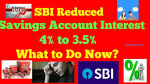sbi reduced savings bank interest rate way to get more interest