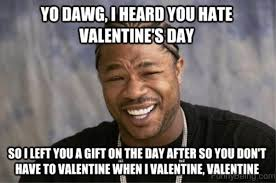I Hate Memes - 65 best valentines day memes for you