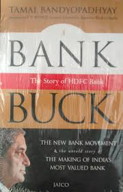 a bank for the buck the story of hdfc bank 1st edition buy a