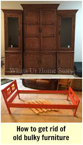 Old Furniture How To Get Rid Of Old Furniture Whats Ur Home Story
