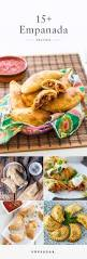 16 irresistible empanada recipes you should try making at home