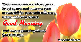 never saw a smile as sweet morning message
