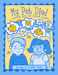 grieving loss of pet my pet died a coloring book