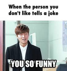 Lee Min Ho Memes - when the person you don t like tells a joke lee min ho