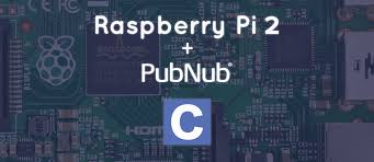 getting started with raspberry pi 2 and pubnub in c pubnub